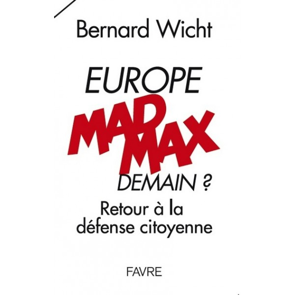 europe-mad-max-demain-retour-a-la-defense-citoyenne.jpg